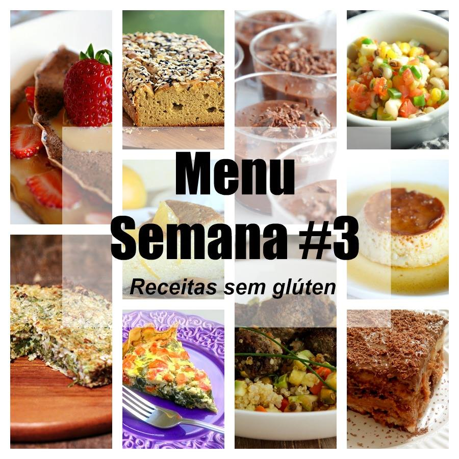 MenuSemana3-ReceitasSemGluten_CozinhandoPara2ou1