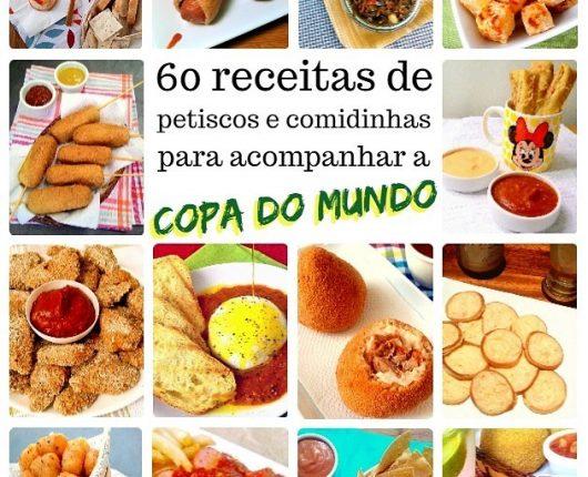 60 receitas de petiscos e comidinhas para a Copa do Mundo