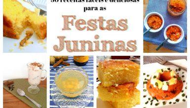 30 receitas fáceis e deliciosas para as Festas Juninas