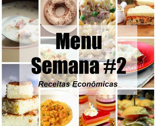 Menu da Semana #2: Receitas econômicas