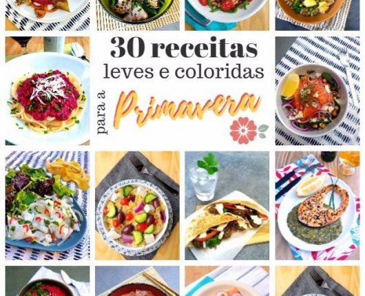 30 receitas leves e coloridas para a Primavera